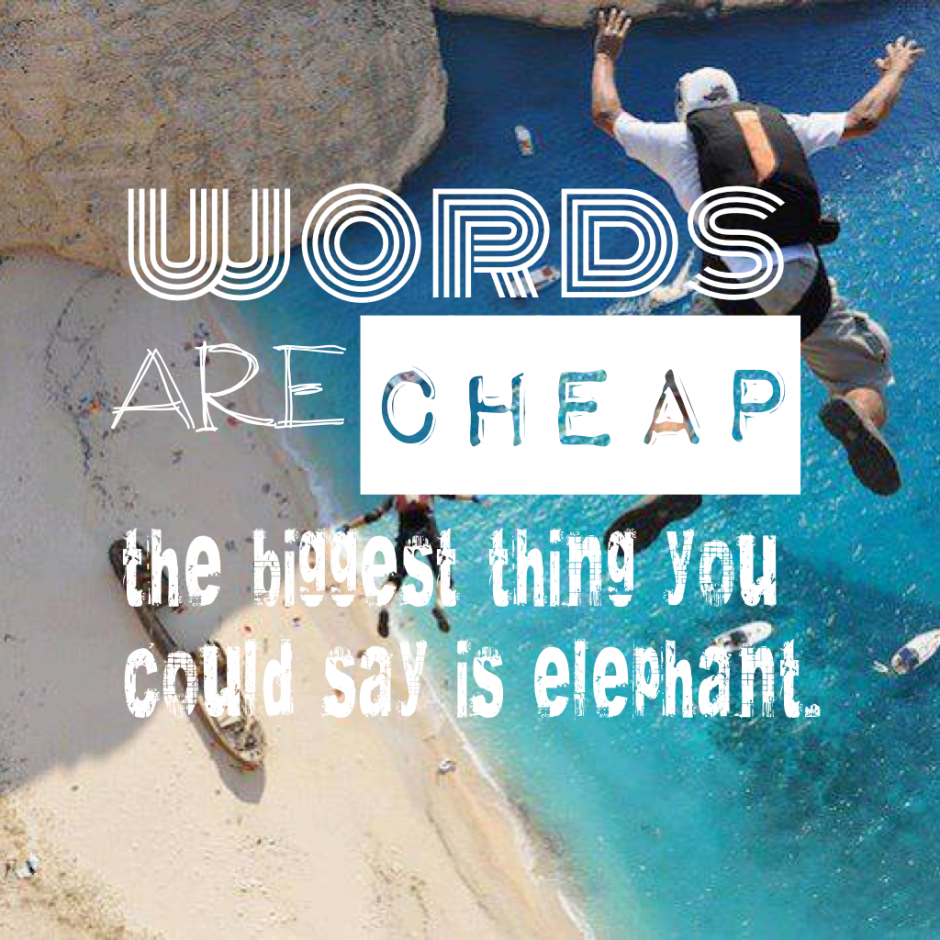 words-are-cheap