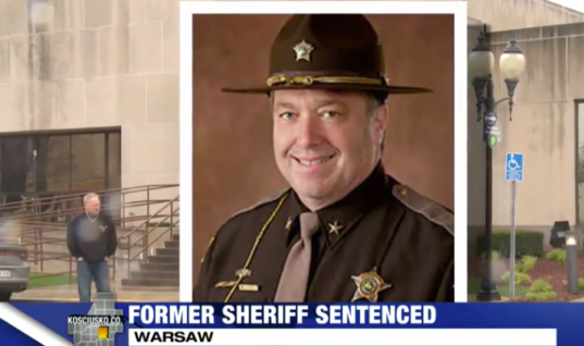 Sheriff of Kosciusko County Accused of 10 Felonies Receives No Jail Time