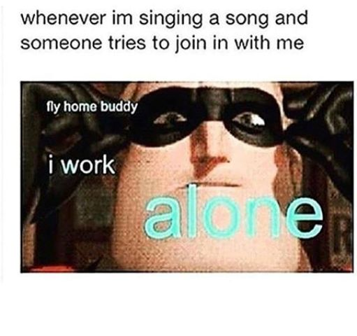 i work alone song